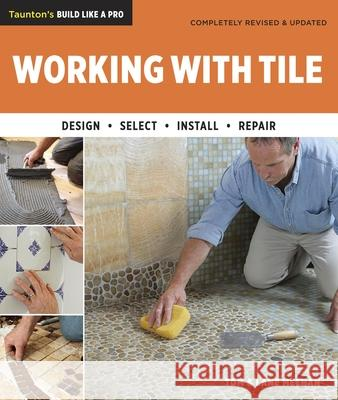 Working with Tile Tom Meehan Lane Meehan 9781600853739