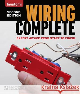 Wiring Complete: Second Edition Michael Litchfield Michael McAlister 9781600858468