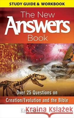 New Answers Book Study Guide & Workbook Ken Ham 9781600920240