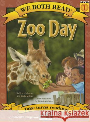 Zoo Day Meredith Johnson Bruce Johnson Sindy McKay 9781601152749