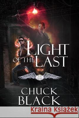 Light of the Last: Wars of the Realm, Book 3 Chuck Black 9781601425065 Multnomah Books