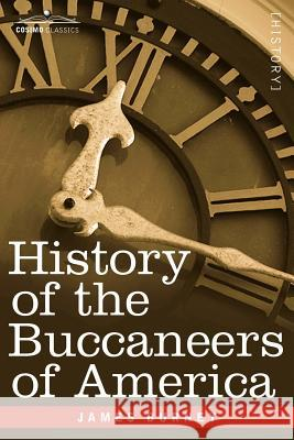 History of the Buccaneers of America  9781602062535