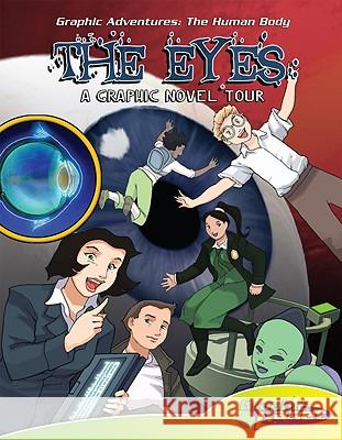 Eyes: A Graphic Novel Tour: A Graphic Novel Tour TBD                                      TBD 9781602706842 Magic Wagon