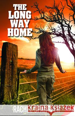 The Long Way Home Rachel Spangler 9781602821781