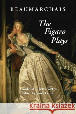 FIGARO PLAYS Beaumarchais 9781603841313