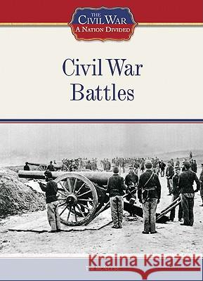 Civil War Battles Tim McNeese Tim McNeese 9781604130348
