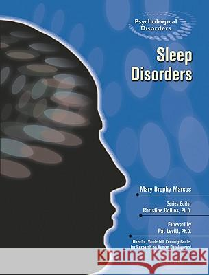 Sleep Disorders Mary Brophy Marcus Christine Collins Pat Levitt 9781604130850 Chelsea House Publications