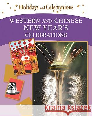 Western and Chinese New Year's Celebrations Print Matters 9781604130935