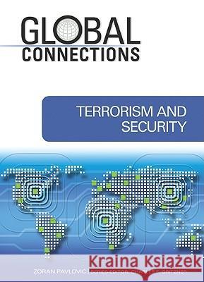 Terrorism and Security Series Editor Charles F. Zora 9781604132823