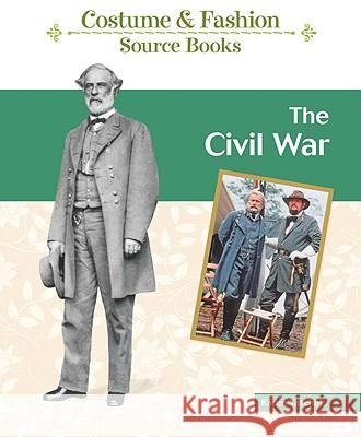 The Civil War Karen Taschek 9781604133813