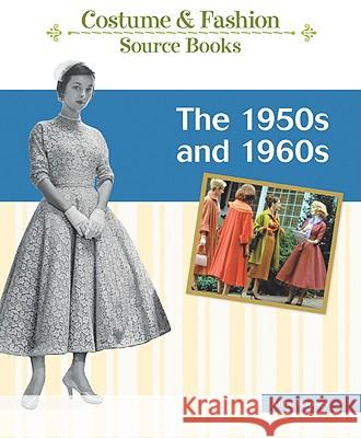The 1950s and 1960s Anne Rooney 9781604133851