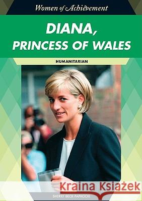 Diana, Princess of Wales: Humanitarian Sherry Beck Paprocki 9781604134636
