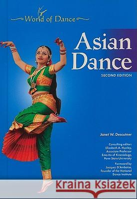 ASIAN DANCE, 2ND EDITION Janet Descutner Janet W. Descutner Consulting Editor Eli 9781604134780