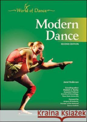 MODERN DANCE, 2ND EDITION Janet Anderson Consulting Editor Elizabe 9781604134834