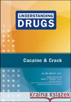 Cocaine and Crack D. C. Consulting Editor Davi Ala 9781604135367