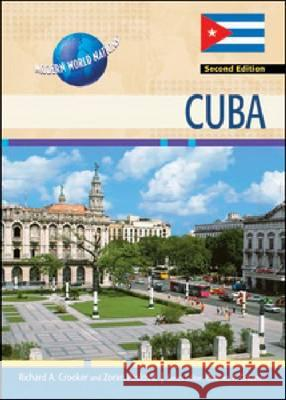 CUBA, 2ND EDITION Series Editor Charles F. Zora 9781604136227