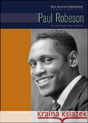 Paul Robeson: Entertainer and Activist Louise Chipley Slavicek 9781604138436