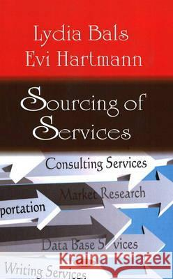 Sourcing of Services Lydia Bals Evi Hartmann 9781604569339