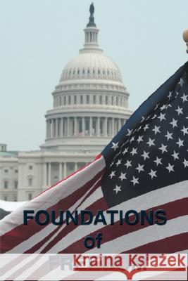 Foundations of Freedom: Common Sense, the Declaration of Independence, the Articles of Confederation, the Federalist Papers, the U.S. Constitu Thomas Jefferson Alexander Hamilton 9781604592702