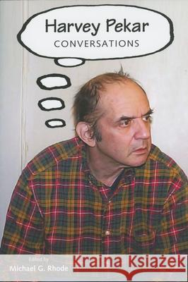 Harvey Pekar Conversations Harvey Pekar 9781604730869