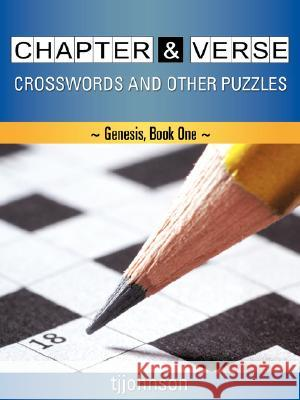Chapter & Verse Crosswords and Other Puzzles T J Johnson 9781604773200