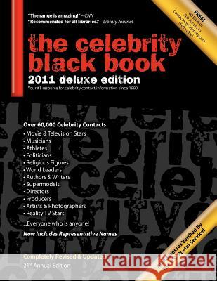 The Celebrity Black Book 2011: Over 60,000+ Accurate Celebrity Addresses for Autographs, Charity Donations, Signed Memorabilia, Celebrity Endorsement Jordan McAuley   9781604870053