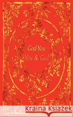 God-You / You & God Zaharoula Sarakinis 9781604941432