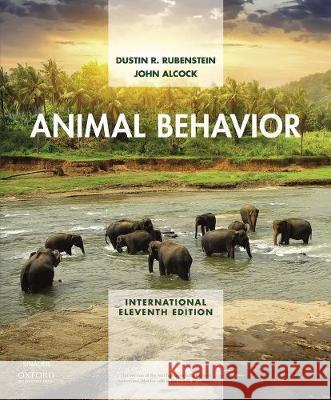 Animal Behavior Dustin Rubenstein (Professor, Professor, John Alcock (Professor Emeritus, Profess  9781605358949