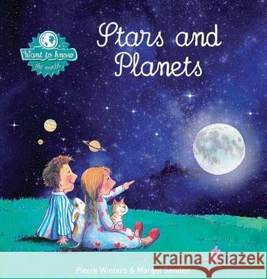 Stars and Planets Pierre Winters Margot Senden 9781605371719 Clavis Publishing