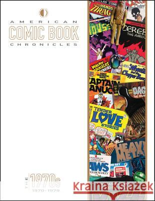 American Comic Book Chronicles: The 1970s Jason Sacks Keith Dallas Jack Kirby 9781605490564