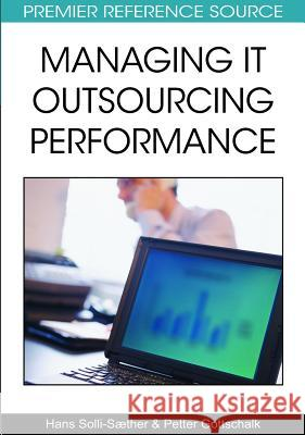 Managing It Outsourcing Performance Hans Solli-Saether Petter Gottschalk 9781605667966