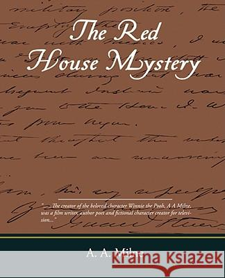 The Red House Mystery A. A. Milne 9781605976983
