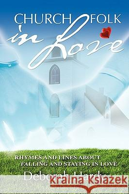 Church Folk in Love Deborah Hardy 9781606472262