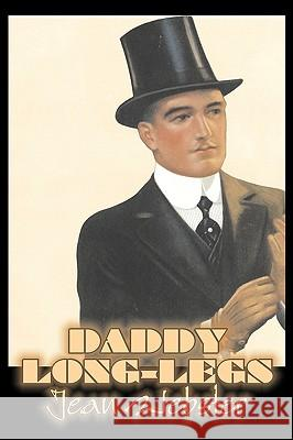 Daddy-Long-Legs by Jean Webster, Fiction, Action & Adventure Jean Webster 9781606641903
