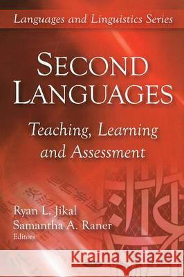Second Languages : Teaching, Learning & Assessment  9781606926611