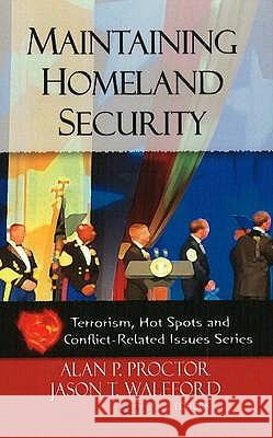 Maintaining Homeland Security  9781606929902