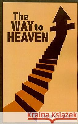 The Way to Heaven Joseph C. Ross 9781606967010