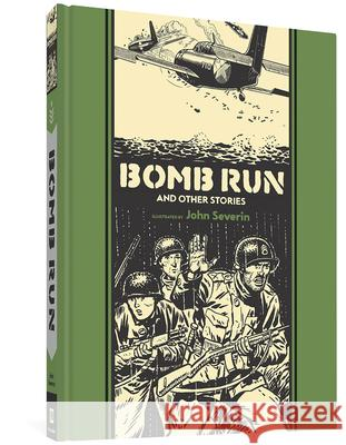 Bomb Run and Other Stories Ray Bradbury Al Feldstein Joe Orlando 9781606997499