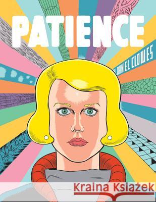 Patience Daniel Clowes 9781606999059 Fantagraphics Books
