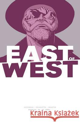 East of West Volume 2: We Are All One Jonathan Hickman Nick Dragotta 9781607068556
