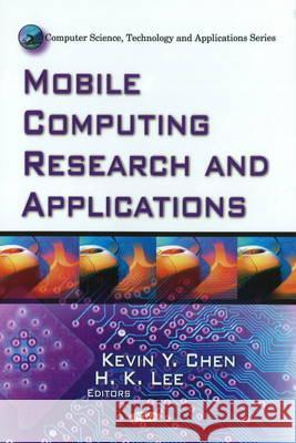Mobile Computing Research & Applications  9781607411017