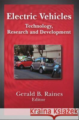 Electric Vehicles : Technology, Research & Development  9781607411420