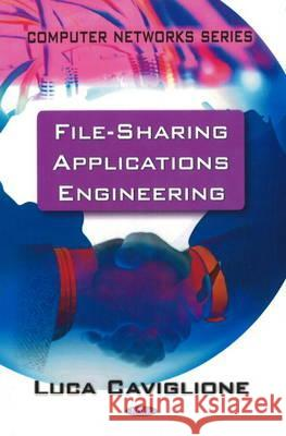 FILE SHARING APPLICATIONS ENGINEERING  9781607415947