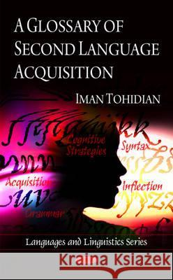 A Glossary of Second Language Acquisition. Author, Iman Tohidian  9781607419419