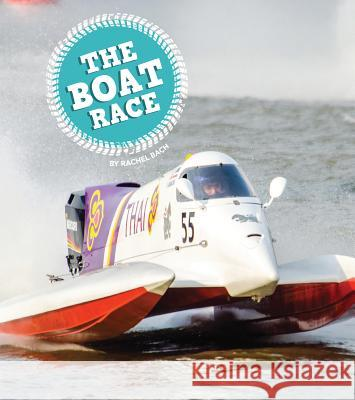 The Boat Race Rachel Bach 9781607539117