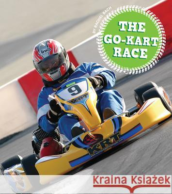 The Go-Kart Race Rachel Bach 9781607539131