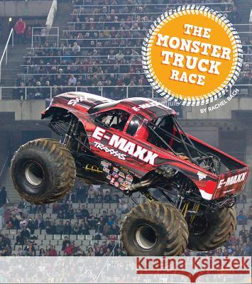 The Monster Truck Race Rachel Bach 9781607539179