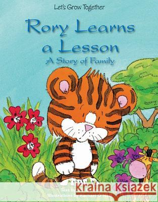 Rory Learns a Lesson: A Story of Family Gill Davies 9781607547594