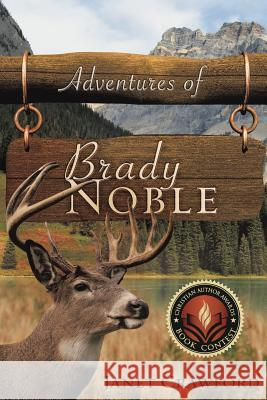 Adventures of Brady Noble Janet Crawford 9781607915799