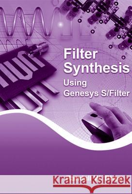 Filter Synthesis Using Genesys S/Filter Randall W. Rhea 9781608078028